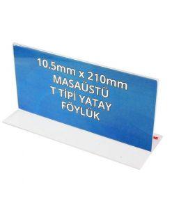 105mm x 210mm Masaüstü Föylük T Tipi Yatay